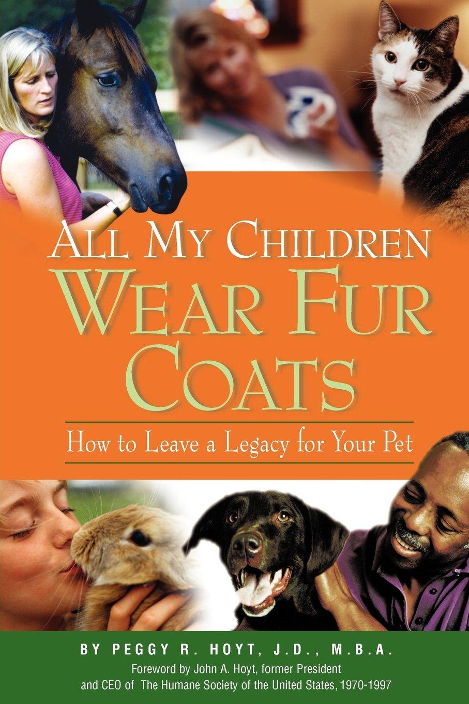 All my children wear fur coats book